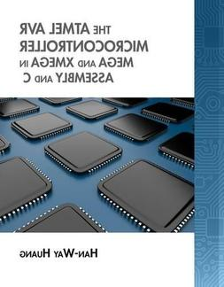 The Atmel AVR Microcontroller: MEGA and XMEGA in Assembly an