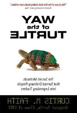 Way of the Turtle :  The Secret Methods That Turned Ordinary
